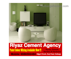 Riyaz Cement Agency Now Paint Color Mixing Available Now